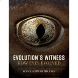 Evolution's Witness: How Eyes Evolved – by Dr. Ivan Schwab M.D.